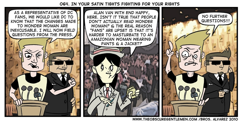 In your satin tight! Fighting for your rights!